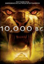 10,000 B.C. [2 Discs] [Limited Edition]