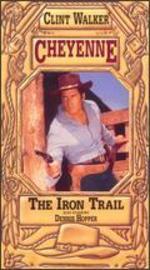 Cheyenne: The Iron Trail
