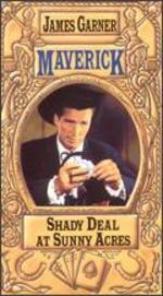Maverick: Shady Deal at Sunny Acres