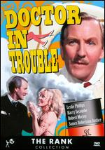 Doctor in Trouble - Ralph Thomas