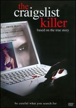 The Craigslist Killer - Stephen Kay