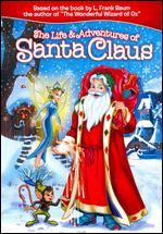 The Life and Adventures of Santa Claus - Glen Hill