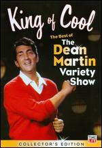 King of Cool: The Best of the Dean Martin Variety Show - Collector's Edition