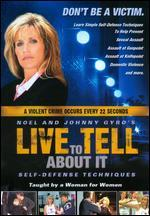 Live to Tell About It: Self-Defense for Women