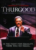 Thurgood - Michael Stevens