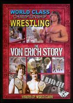 World Class Championship Wrestling: The Von Erich Story