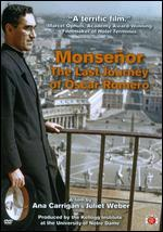 Monse�or: The Last Journey of ?scar Romero