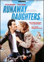 Runaway Daughters - Joe Dante