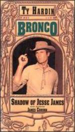 Bronco: The Shadow of Jesse James