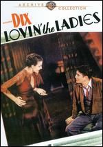 Lovin' the Ladies - Melville W. Brown