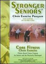 Stronger Seniors: Core Fitness Chair Exercise -