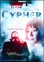 Cypher - Vincenzo Natali