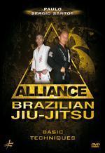 Paulo Sergio Santos: Alliance Brazilian Jiu-jitsu - Basic Techniques