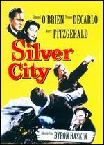 Silver City - Byron Haskin