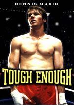 Tough Enough - Richard Fleischer