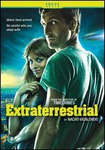 Extraterrestrial - Nacho Vigalondo