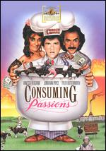 Consuming Passions - Giles Foster