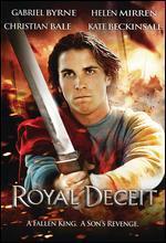 Royal Deceit - Gabriel Axel