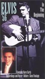 Elvis '56: In the Beginning