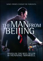 The Man from Beijing - Peter Keglevic