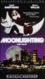 Moonlighting-the Pilot Episode [Vhs]