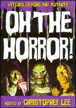 Witches, Demons & Mutants: Oh the Horror! [2 Discs]