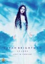 Sarah Brightman: La Luna - Live in Concert