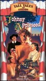 Shelley Duvall's Tall Tales and Legends: Johnny Appleseed