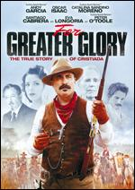 For Greater Glory - Dean Wright