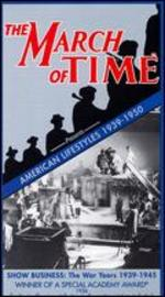 March of Time: American Lifestyles - Show Business, the War Years