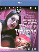 Female Vampire (With Erotikill): Remastered Edition [Blu-Ray]