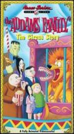 The Addams Family: The Circus Story