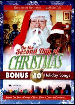 On the Second Day of Christmas With Bonus Mp3s for Christmas