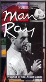 Man Ray: Prophet of the Avant-Garde [Vhs]