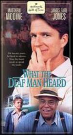 What the Deaf Man Heard [Vhs]