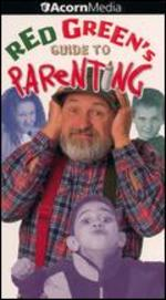 Red Green's Guide to Parenting