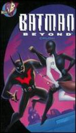 Batman Beyond: Crush