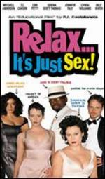 Relax It's Just Sex