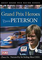 Grand Prix Heroes: Ronnie Peterson