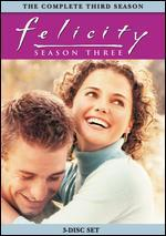 Felicity: Season Three [3 Discs]