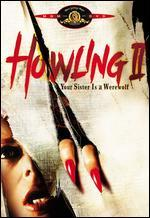 Howling II: ...Your Sister is a Werewolf [Vhs]