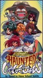 Haunted Junction: 2: It's Good To Have School Spirits!