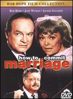 How to Commit a Marriage - Norman Panama