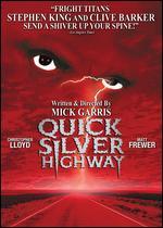 Quicksilver Highway - Mick Garris