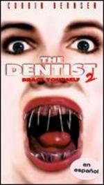 The Dentist 2: Brace Yourself [Vhs]