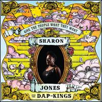 Give the People What They Want - Sharon Jones & the Dap-Kings