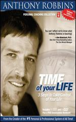 Anthony Robbins: Time of Your Life - 3 Ways to Take Control of Your Life