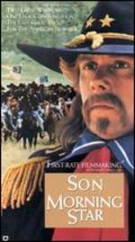 Son of the Morning Star [Vhs]