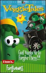 Veggie Tales: God Wants Me to Forgive Them!?! - A Lesson in Forgiveness