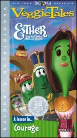 Veggie Tales: Esther - The Girl Who Became Queen